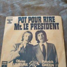 Discos de vinilo: DISCO VINILO POT POUR RIRE MR. LE PRESIDENT OLIVIER LEJEUNE ET PATRICK GREENLES DEUX FOLLES. Lote 265858354