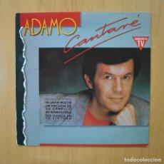 Disques de vinyle: ADAMO - CANTARE - LP. Lote 265914633
