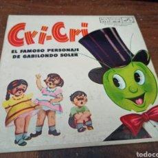 Discos de vinilo: CRI-CRI. EL FAMOSO PERSONAJE DE GABILONDO SOLER. RCA VICTOR. LA VOZ DE SU AMOR. MÉXICO, 1956 MKE-188. Lote 265931663