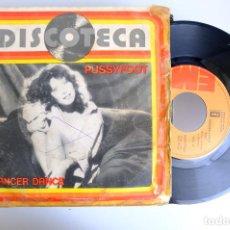 Discos de vinilo: PUSSYFOOT. DANCER DANCE. SINGLE. Lote 265977798