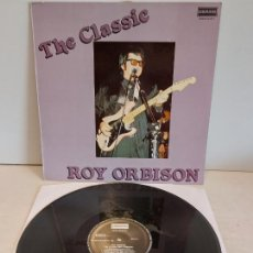 Discos de vinilo: ROY ORBISON / THE CLASSIC / LP - DERAM-1989 / MBC. ***/***. Lote 265985228