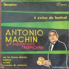 Discos de vinilo: EP / ANTONIO MACHIN Y EL CONJUNTO VOCAL TROPICANA - CON LOS BRAZOS ABIERTOS, 1960. Lote 265992003