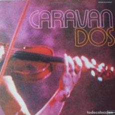 Discos de vinilo: CARAVAN DOS LP DOBLE 2 DISCOS SELLO DERAM EDITADO EN ESPAÑA AÑO 1975.... Lote 265998128