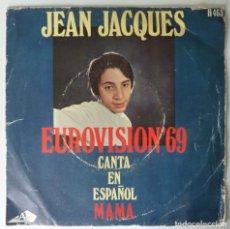 Discos de vinilo: JEAN JACQUES // EUROVISION'69 // MAMA // 1969 // SINGLE. Lote 266052978