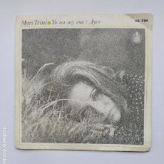 Disques de vinyle: MARI TRINI. - YO NO SOY ESA - AYER. SINGLE. TDKDS21. Lote 266055338
