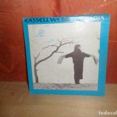 Discos de vinilo: CASSELL WEBB - IN ARCADIA - SINGLE - DISPONGO DE MAS DISCOS DE VINILO. Lote 266078303
