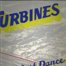 Discos de vinilo: TURBINES LAST DANCE. Lote 266086673