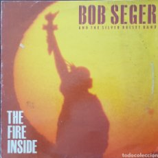 Disques de vinyle: LP - BOB SEGER AND THE SILVER BULLET BAND - THE FIRE INSIDE - 1991. Lote 266139183