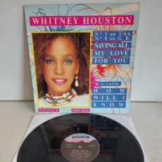 Discos de vinilo: WHITNEY HOUSTON / SAVING ALL MY LOVE FOR YOU / MAXI SG - ARISTA-1986 / MBC. ***/***. Lote 266140538
