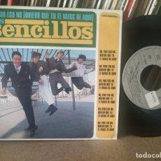 Disques de vinyle: LOS SENCILLOS NO, POR ESO NO QUIERO QUE TU TE VAYAS DE AQUI/LLUVIAS SINGLE 7'' 1990 ARIOLA SPAIN. Lote 266156933