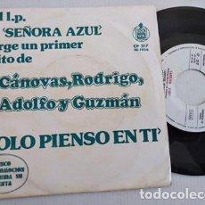 Disques de vinyle: CANOVAS RODRIGO ADOLFO Y GUZMAN, SOLO PIENSO EN TI (HISPVX 74) SINGLE PROMOCIONAL SOLERA SEÑORA AZU. Lote 266157958