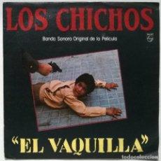 Disques de vinyle: LOS CHICHOS. EL VAQUILLA BSO/ ANTES QUE TUYA FUE MIA. PHILIPS, SPAIN 1985 SINGLE. Lote 266166983