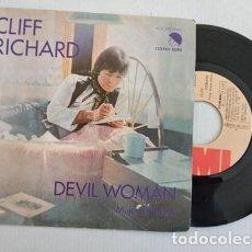 Dischi in vinile: CLIFF RICHARD - DEVIL WOMAN / LOVE ON (SINGLE ESPAÑOL, EMI 1977). Lote 266228828