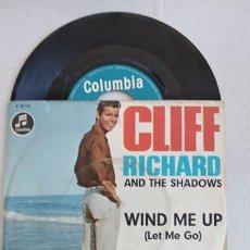 Dischi in vinile: CLIFF RICHARD & THE SHADOWS – WIND ME UP (LET ME GO). Lote 266306408