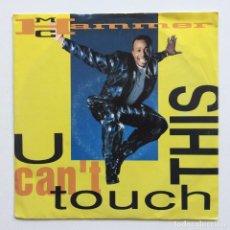 Discos de vinilo: MC HAMMER – U CAN'T TOUCH THIS / DANCIN' MACHINE (VOCAL) EUROPE,1990. Lote 266338723
