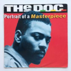 Discos de vinilo: THE D.O.C. – PORTRAIT OF A MASTERPIECE (CJ'S ED-DID-IT MIX) / PORTRAIT OF A MASTERPIECE (ORIGINAL A. Lote 266349063