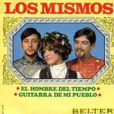 Discos de vinilo: LOS MISMOS / EL HOMBRE DEL TIEMPO (III FESTIVAL DEL ATLANTICO) / GUITARRA DE MI PUEBLO (SINGLE 1968). Lote 266351098