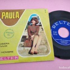 Discos de vinilo: PAULA RIBAS – QUISIERA REVIVIR / UN HOMBRE SINGLE: BELTER. Lote 266390183