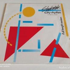 "Discos de vinilo: SHAKATAK - CITY RHYTHM (FULL LENGTH VERSION) (12""). Lote 266392618"
