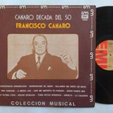 Discos de vinilo: FRANCISCO CANARO. CANARO DÉCADA DEL 50. LP EMI 4306. ARGENTINA. TANGO.. Lote 266407628