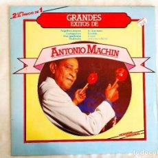 Discos de vinilo: ANTONIO MACHÍN - GRANDES ÉXITOS - LP - VINILO. Lote 266415013