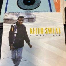 "Discos de vinilo: KEITH SWEAT - I WANT HER (7"", SINGLE) (1987/UK). Lote 266426013"