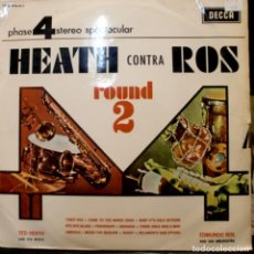 Disques de vinyle: TED HEATH AND HIS MUSIC - HEATH CONTRA ROS ROUND 2 LP SPAIN 1967. Lote 266456618