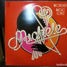 Discos de vinilo: MICHELE - MAGIC LOVE MAXI SINGLE FRANCIA 1977. Lote 266456833