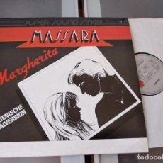 Discos de vinil: MASSARA - MARGARITA - MAXI-SINGLE. Lote 266464643