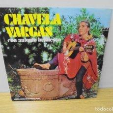 Discos de vinilo: CHAVELA VARGAS CON ANTONIO BRIBIESCA. LP VINILO. ORFEON MOVIEPLAY 1972.. Lote 266531623