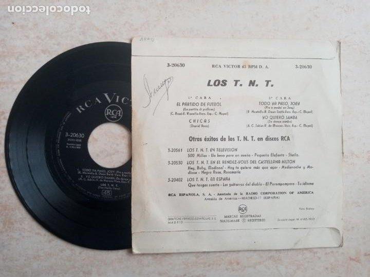 Discos de vinilo: LOS T N T. EL PARTIDO DE FUTBOL.CHICAS. .ETC..EP 1963 - Foto 2 - 266538128