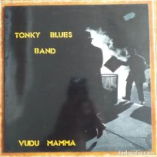Discos de vinilo: TONKY BLUES BAND - VUDU MAMMA (LP) 1990. Lote 266543098