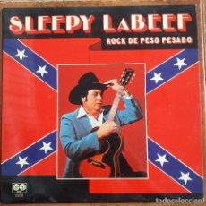 Discos de vinilo: SLEEPY LA BEEF - ROCK DE PESO PESADO (LP) 1980. Lote 266552538