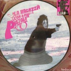 Discos de vinilo: LA RAGAZZA CON LA PISTOLA (COLONNA SONORA ORIGINALE) PEPPINO DE LUCA. PICTURE DISC.. Lote 266557048