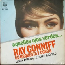 Discos de vinilo: EP / RAY CONNIFF - AQUELLOS OJOS VERDES - LISBOA ANTIGUA - EL MAR - TICO TICO, 1962. Lote 266568898