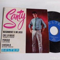 Discos de vinil: EP-SANTY-NUEVAMENTE A MI LADO-1964-SPAIN.-. Lote 266576738