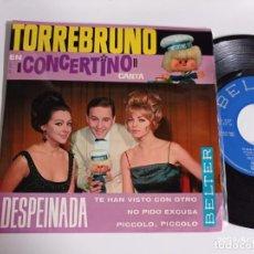 Discos de vinil: EP-TORREBRUNO-DESPEINADA-1964-SPAIN.-. Lote 266577833
