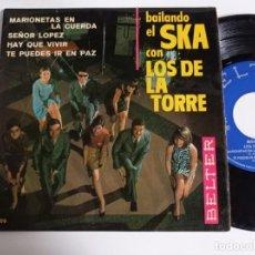 Discos de vinil: EP-LOS DE LA TORRE-BAILANDO EL SKA-1967-SPAIN.-. Lote 266578213