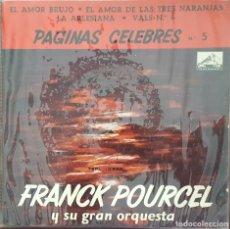 Discos de vinilo: EP - FRANCK POURCEL - PÁGINAS CÉLEBRES Nº 5 - EL AMOR BRUJO +3 - 1963. Lote 266579703