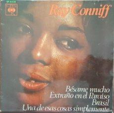 Discos de vinilo: EP / RAY CONNIFF - BESAME MUCHO - EXTRAÑO EN EL PARAISO - BRASIL-UNA DE ESAS COSAS SIMPLEMENTE, 1966. Lote 266586948