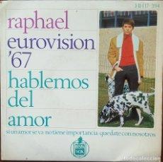 Discos de vinilo: EP - RAPHAEL - HABLEMOS DEL AMOR +3 - EUROVISION 67. Lote 266587678