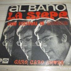 Discos de vinilo: ALBANO - LA SIEPE - CARO,CARO AMORE - XVIII FESTIVAL DE SAN REMO - 1968. Lote 266588568