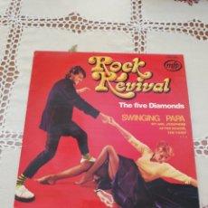 Discos de vinilo: ROCK REVIVAL THE FIVE DIAMONDS - MFP 1963 - EDITADO FRANCIA - SWINGING PAPA. Lote 266732338