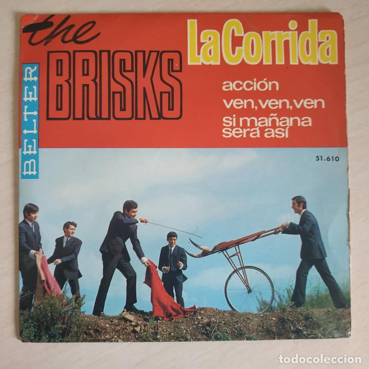 THE BRISKS - LA CORRIDA / ACCION / VEN, VEN, VEN / SI MAÑANA SERA ASI - EP BELTER DEL AÑO 1965 (Música - Discos de Vinilo - EPs - Grupos Españoles 50 y 60)
