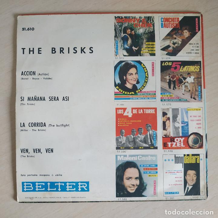 Discos de vinilo: THE BRISKS - LA CORRIDA / ACCION / VEN, VEN, VEN / SI MAÑANA SERA ASI - EP BELTER DEL AÑO 1965 - Foto 2 - 266764938