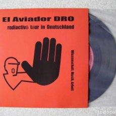 Discos de vinilo: EL AVIADOR DRO.RADIOACTIVO TOUR IN DEUTSCHLAND..TRIUNVIRUS + AVIADOR DRO,DIGAME...COMO NUEVO. Lote 266782854