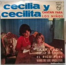 Discos de vinilo: CECILIA Y CECILITA. CARA SUCIA/ OREJAS DE BURRITO/ EL RICO PURE/ NANA DE LOS ANGELITOS. 1965 PROMO. Lote 266812319