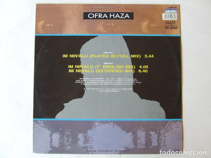 Discos de vinilo: MAXI SINGLE VINILO OFRA HAZA IM NIN'ALU (PLAYED IN FULL MIX) EDICION ALEMANA - Foto 2 - 266837139