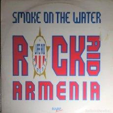 "Discos de vinilo: 12"" ROCK AID ARMENIA - SMOKE ON THE WATER - LIFE-AID ARMENIA ARMEN T001 - MAXI (EX-/EX+). Lote 266843219"