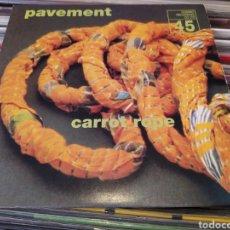 Discos de vinilo: PAVEMENT–CARROT ROPE. SINGLE VINILO. ALTERNATIVE ROCK 1999. BUEN ESTADO. Lote 266856874